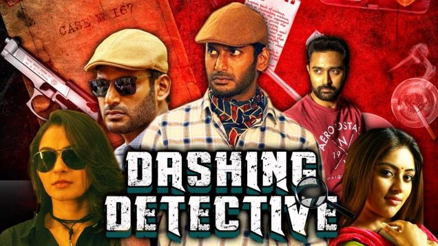 Dashing Detective (Thupparivaalan) 2018 Hindi Dubbed Full Movie   Vishal, Prasanna, Vinay