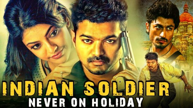 Indian Soldier Never On Holiday (Thupakki) Hindi Dubbed Full Movie   Vijay, Kajal Aggarwal