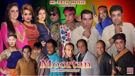 Moortan (Full Drama) – 2018 NEW PAKISTANI COMEDY STAGE DRAMA (PUNJABI)