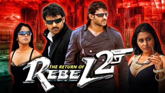 The Return of Rebel 2 (Billa) Hindi Dubbed Full Movie   Prabhas, Anushka Shetty, Namitha