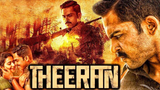 Theeran (Theeran Adhigaaram Ondru) 2018 Hindi Dubbed Full Movie   Karthi, Rakul Preet Singh