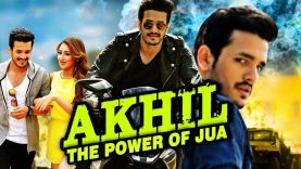 Akhil The Power Of Jua (Akhil) Hindi Dubbed Full Movie | Akhil Akkineni, Sayyeshaa, Bramhanandam