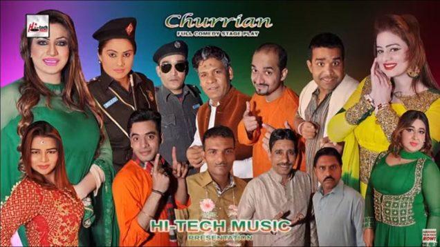 CHURRIAN (Full Drama) – 2018 NEW PAKISTANI COMEDY STAGE DRAMA (PUNJABI)