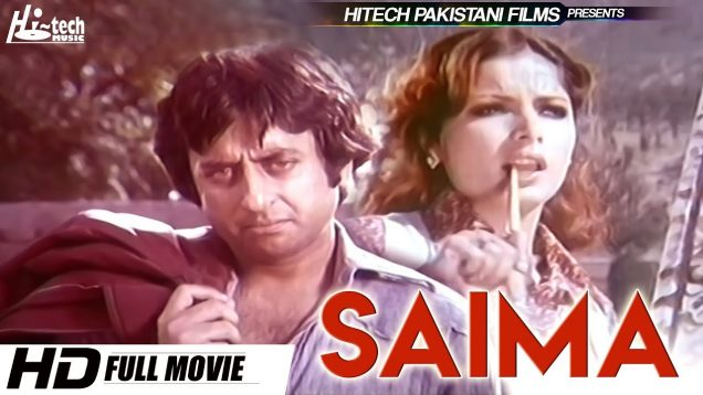 SAIMA (FULL MOVIE) – NADEEM & BABRA SHARIF – OFFICIAL PAKISTANI MOVIE