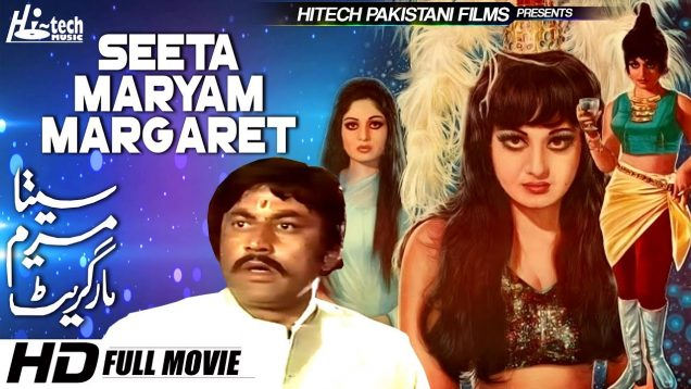 SEETA MARYAM MARGARET (FULL MOVIE) – RANI & MOHD ALI – OFFICIAL PAKISTANI MOVIE