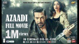 Azaadi Full Pakistani movie 2018 Moammar Rana Nadeem Baig