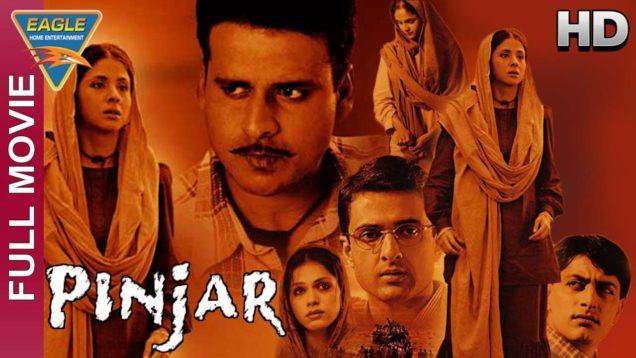 Pinjar Hindi Full Movie HD || Urmila Matondkar, Manoj Bajpai, Sanjay Suri || Hindi Movies