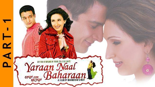 Yaraan Naal Baharaan | Part 1| Jimmy Shergill, Juhi Babbar, Ghuggi | New Punjabi Movies