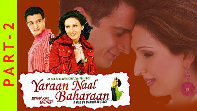 Yaraan Naal Baharaan | Part 2| Jimmy Shergill, Juhi Babbar, Ghuggi | New Punjabi Movies