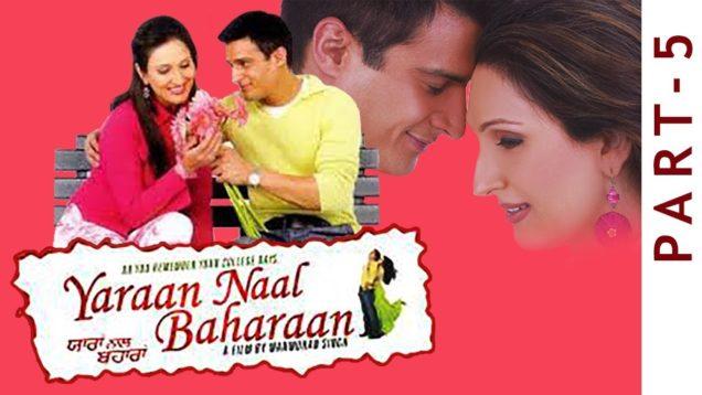 Yaraan Naal Baharaan | Part 5 | Jimmy Shergill, Juhi Babbar, Ghuggi | New Punjabi Movies