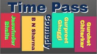 India Lockdown 2020 : Time Pass Comedy by Jaswinder Bhalla | B N Sharma | Gurpreet Ghuggi | Gurchet