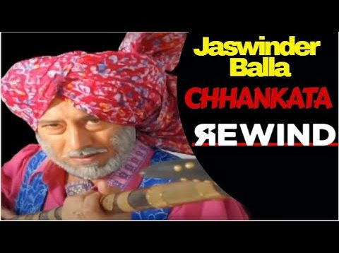 Chhankata – Rewind – Punjabi Comedy by Jaswinder Bhalla – #STAYHOME #STAYSAFE
