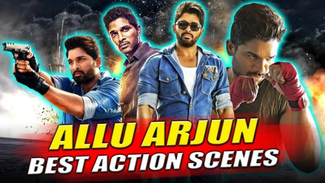 Allu Arjun 2019 Unseen Superhit Action Scenes   DJ, Sarrainodu, Son of Satyamurthy, Yevadu