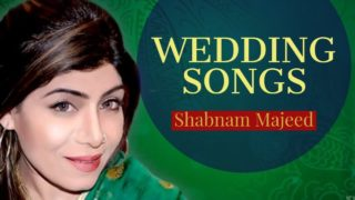 Best Of Shabnam Majeed | Punjabi Wedding Songs | Hit Punjabi Folk Song