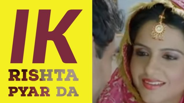 Latest Punjabi Movie | Ik Rishta Pyar Da | Full Movie | New Punjabi Movies | HD 1080p