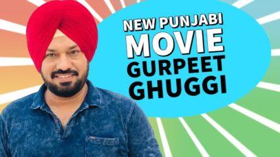 Gurpreet Ghuggi : New Punjabi Movie | Full Movie | Latest Punjabi Comedy Movies | HD 1080p