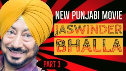 Jaswinder Bhalla – Latest Punjabi Movie – Part – 3 – Comedy – New Punjabi Comedy