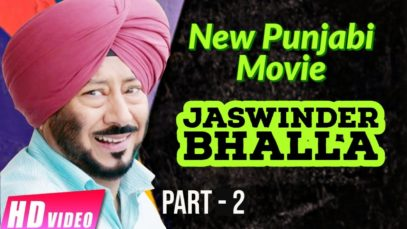 Jaswinder Bhalla – New Punjabi Movie | Part 2 | Lates Punjabi Comedy Movies