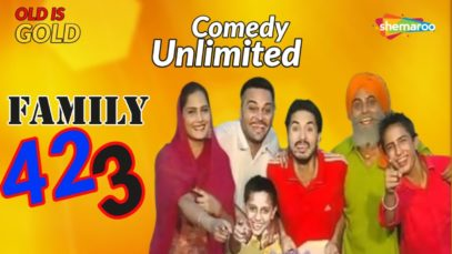Blockbuster Punjabi Comedy Movie – Family 423 – Gurchet Chitarkar – Old Is Gold – Full Punjabi Movie