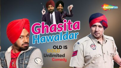 Blockbuster Punjabi Movie – Gurpreet Ghuggi – Ghasita Hawaldar – Old is Gold – Unlimited Comedy