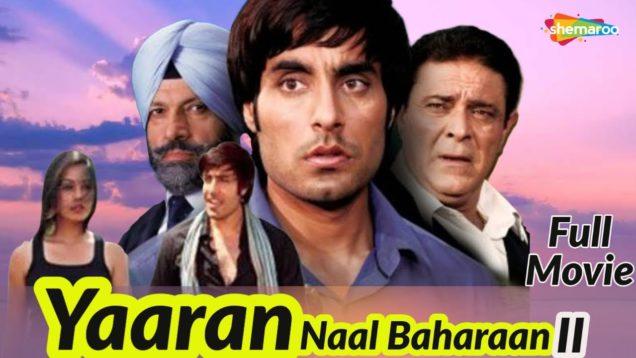 Yaaran Naal Baharaan II – Blockbuster Punjabi Movies – Full Movie – Goldie Sumal – Yograj Singh