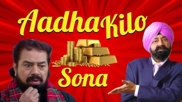Aadha Kilo Sona – Jaspal Bhatti – BN Sharma – Vivek Shauq – Best Indian Comedian @Shemaroo Punjabi