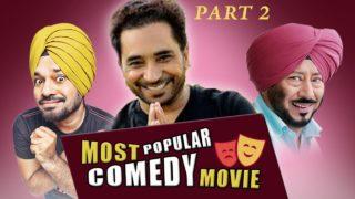 Most Popular Comedy Movie – Part 2 – Ghuggi – Bhalla – BN – Rana – Blockbuster Punjabi Comedy