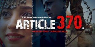 مقبوضہ کشمیر کے لاک ڈاؤن پر بننے والی مختصر فلم 'آرٹیکل 370' ریلیز